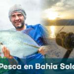 pesca en bahia solano